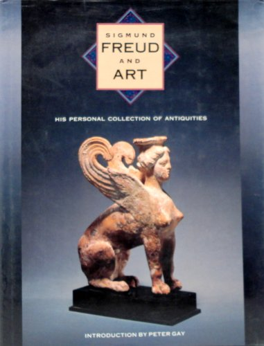 9780810911819: Sigmund Freud and Art: His Personal Collection of Antiquities