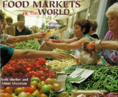 Food Markets of the World (SIGNED)
