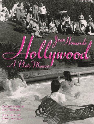 9780810911901: Jean Howard's Hollywood: A Photo Memoir