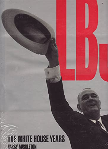 L.B.J.: The White House Years: Harry Middleton