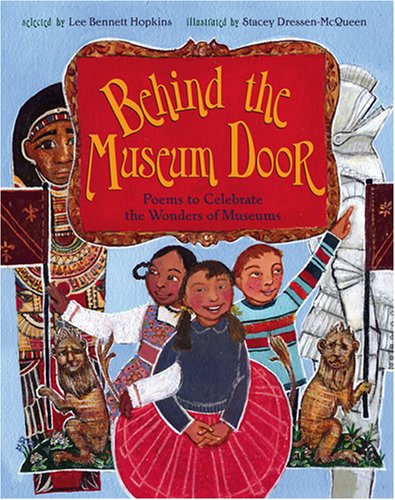 9780810912045: Behind the Museum Door: Poems to Celebrate the Wonders of Museums