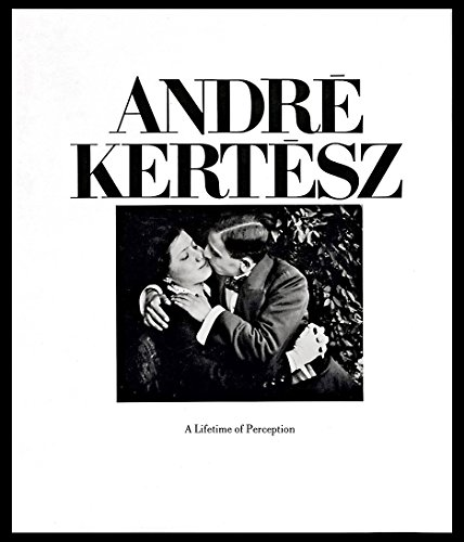 9780810912076: Andre Kertesz: A Lifetime of Perception