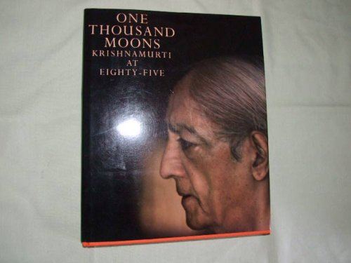 9780810912090: One Thousand Moons: Krishnamurti at Eighty-Five
