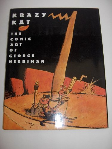 Krazy Kat: The Comic Art of George Herriman (0810912112) by George Herriman; Georgia Riley De Havenon; Karen O'Connell; Patrick McDonnell
