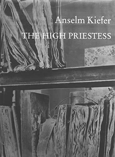 The High Priestess: Kiefer, Anselm; Zweite, Armin