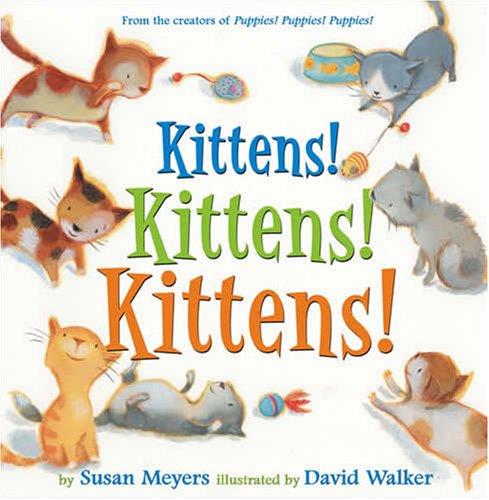 9780810912182: Kittens! Kittens! Kittens!