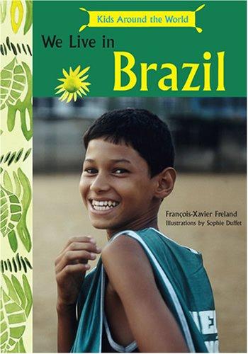 9780810912212: We Live in Brazil (Kids Around the World)