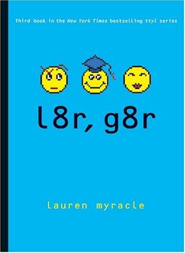 9780810912663: l8r, g8r (Internet Girls)
