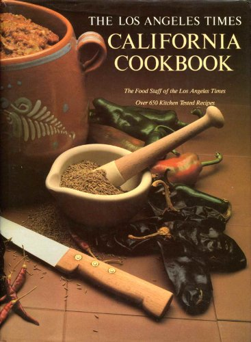 The Los Angeles Times California Cookbook