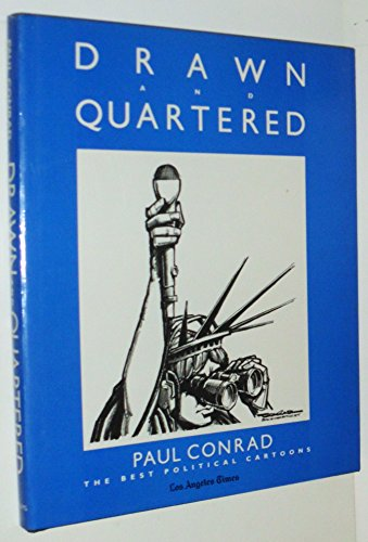 Drawn and Quartered: The Best Political Cartoons