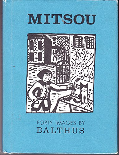 Mitsou: Forty / 40 Images by Balthus: Balthus