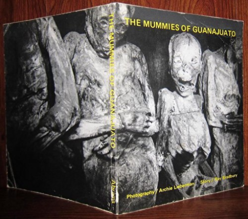 9780810913257: Title: The Mummies of Guanajuato