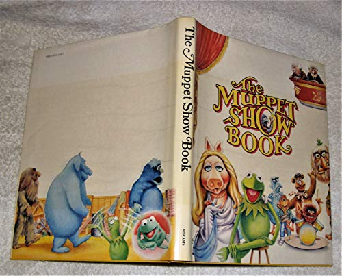 9780810913288: The Muppet Show Book