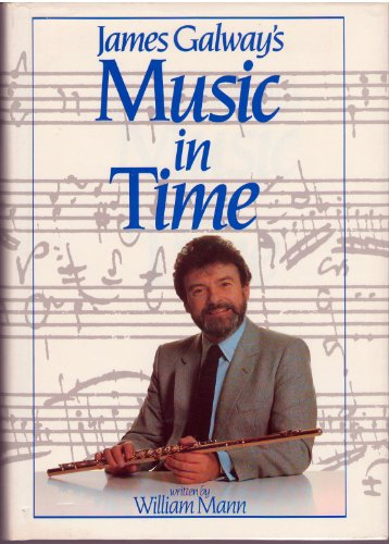 9780810913424: James Galway's Music in Time
