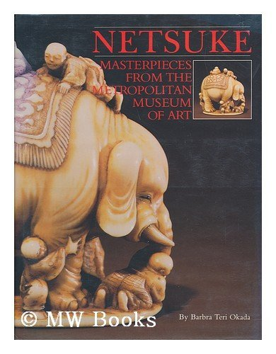 9780810913615: Netsuke: Masterpieces from the Metropolitan Museum of Art