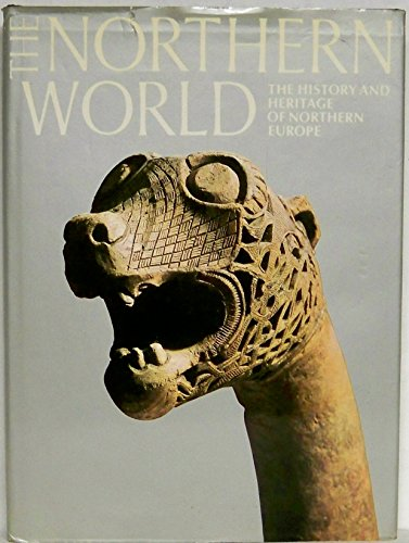 9780810913653: Northern World: The History and Heritage of Northern Europe