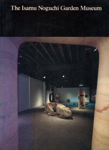 9780810913745: The Isamu Noguchi Garden Museum