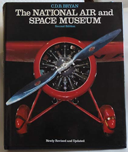 The National Air and Space Museum, Second: BRYAN, C.D.B.