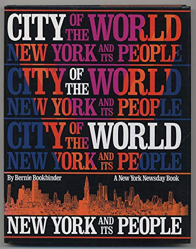 9780810913837: City of the World: New York and Its People