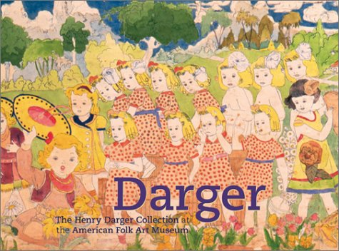 9780810913981: Darger: The Henry Darger Collection at the American Folk Art Museum