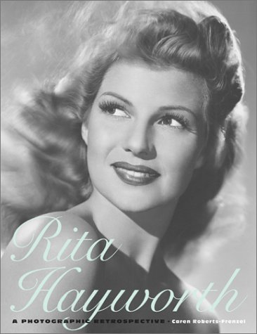 9780810914346: Rita Hayworth: A Photographic Retrospective (Hardcover)
