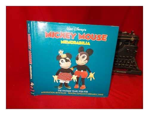 Walt Disney's Mickey Mouse Memorbilia The Vintage Years 1928-1938