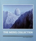 The Menil Collection. A selection from the paleolithic to the modern Era