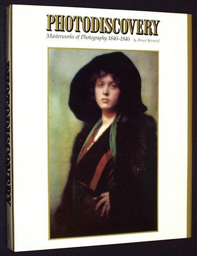 Photodiscovery: Masterworks of Photography 1840-1940 9780810914537 Yearly Photography.