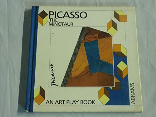 Pablo Picasso, the Minotaur (Art Play Books): Daniele Giraudy