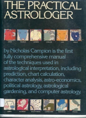 9780810914926: The practical astrologer