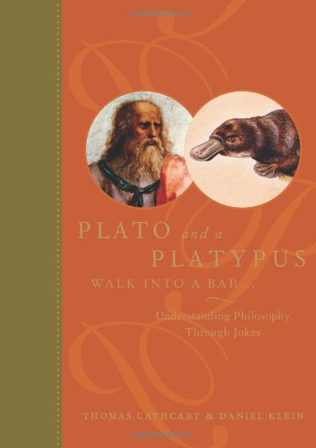 Plato and a Platypus Walk into a: Cathcart, Thomas; Klein,