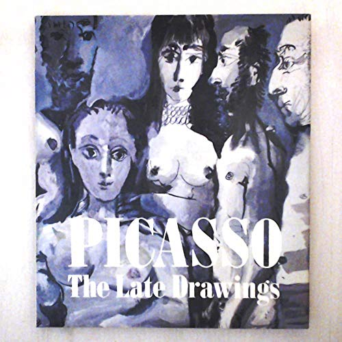 9780810914971: Picasso: The Late Drawings