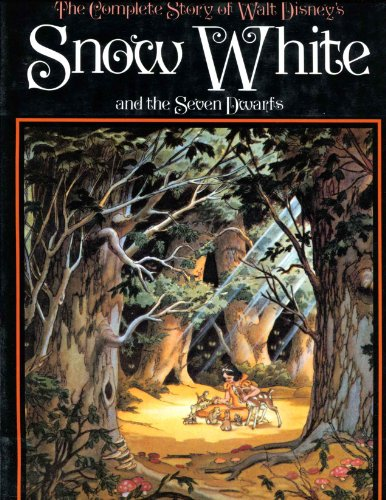 """9780810915152: Complete Story of Walt Disney's """"Snow White and the Seven Dwarfs"""""""