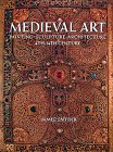 9780810915329: Medieval Art: Painting, Sculpture, Architecture 4th-14th Century