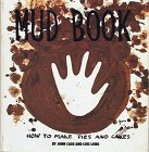 MUD BOOK, How to Make Pies and Cakes: CAGE, John and LONG, Lois