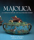 9780810915343: Majolica: A Complete History & Illustrated Survey
