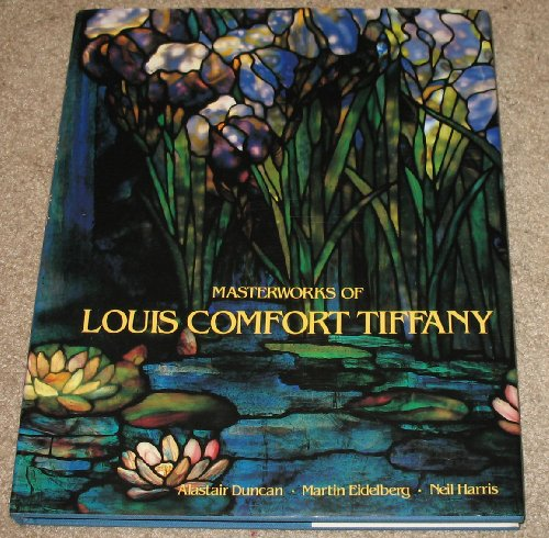 9780810915374: Masterworks of Louis Comfort Tiffany