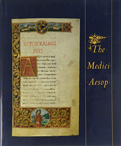 The Medici Aesop: Spencer MS 50 from the Spencer Collection of the New York Public Library (Fables)...