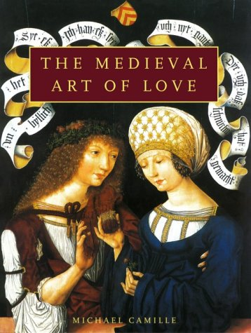 9780810915442: The Medieval Art of Love: Objects and Subjects of Desire