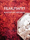 9780810915596: Ruhlmann: Master of Art Deco