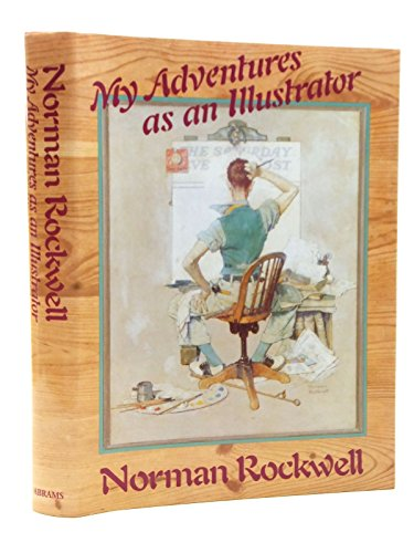 9780810915633: Norman Rockwell: My Adventures As an Illustrator