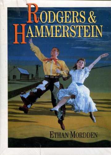 Rodgers & Hammerstein (0810915677) by Ethan Mordden