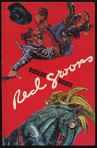 RED GROOMS' RUCKUS RODEO: Haskell, Barbara &