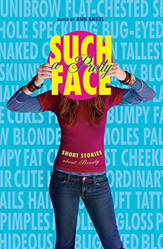 9780810916074: Such a Pretty Face: Short Stories About Beauty