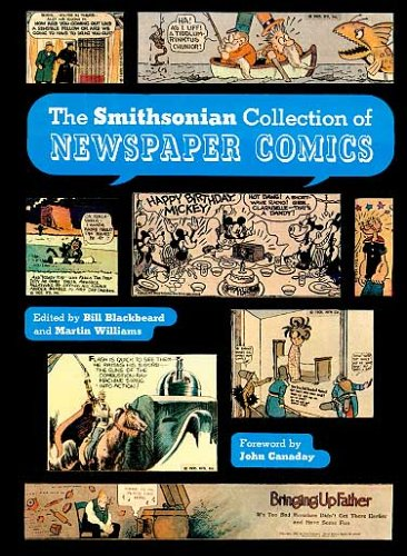 The Smithsonian collection of newspaper comics: Blackbeard, Bill (editor); Williams, Martin (editor...