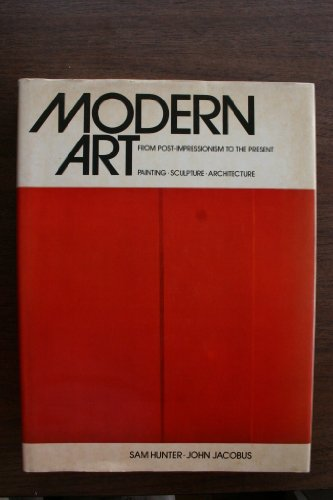 9780810916166: Modern Art: From Post-Impressionism to the Present: Painting, Sculpture, Architecture