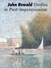 Studies in Postimpressionism: John Rewald