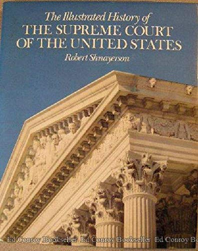 9780810916449: Illustrated History of the Supreme Court of the United States