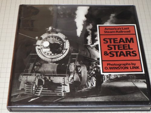 9780810916456: Steam, Steel and Stars: America's Last Steam Railroad
