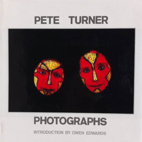 Pete Turner Photographs: Turner, Pet